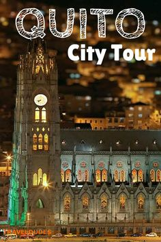 Quito City Tour and the Middle of the World | Quito offers an extensive menu of options to explore , each with a special charm, you will be amazed to know its well-preserved colonial town | Travel Dudes Social Travel Community: