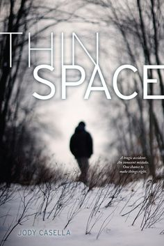 #CoverReveal Thin Space  by Jody Casella. Expected publication: September 10th 2013 by Beyond Words/Simon Pulse