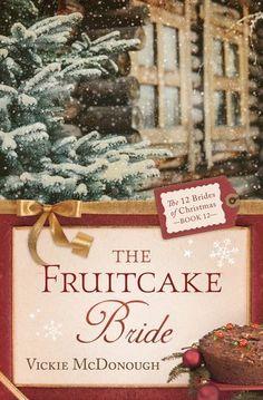The Fruitcake Bride (The 12 Brides of Christmas #12)