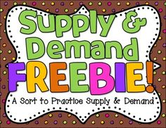 Supply & Demand Sort FREEBIE from Barnard Island on TeachersNotebook.com (4 pages)  - Students will LOVE this Supply & Demand FREEBIE sort! A fun way for students to practice the concept of supply and demand!