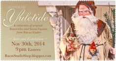 It's a VERY busy time of the year for everyone, so I thought I'd add one more thing to your schedule... A Christmas Web Sale! Please join me on Sunday evening, November 30th, at 9 pm Eastern in my Curiosity Shop for a sale and exhibition of Beslsnickle and Santa figures.