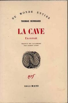 La Cave de Thomas BERNHARD