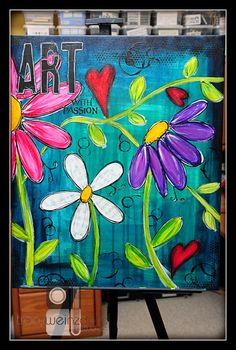 """""""Art with Passion"""" 20 X 24 Canvas by Tracy Weinzapfel"""