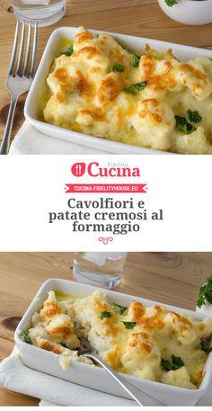 Cavolfiori e patate cremosi al formaggio
