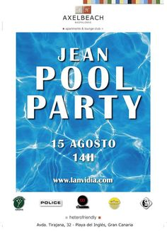 * * * Jean Pool Party Maspalomas * * *  Axelbeach Maspalomas will be hosting the Jean Pool Party...  Read More: http://www.whatsoningrancanaria.com/jean-pool-party-maspalomas/  #poolparty #pool #party #fiesta #heterofriendly #gay #gayfriendly #gayrights #music #dance #bar #drinks #swimwear #swimmingpool #playadelingles #maspalomas #grancanaria #canaryislands #islascanarias #canaries #canarias #spain #españa