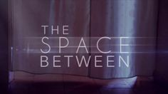 The Space Between (trailer). What medical care could you afford on less than a dollar a day? The Space Between tells a few of the stories of the guests at The Living Room. #giveGOOD