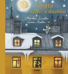 Święta dzieci z dachów -   Sanden Marten , tylko w empik.com: . Przeczytaj recenzję Święta dzieci z dachów. Zamów dostawę do dowolnego salonu i zapłać przy odbiorze!