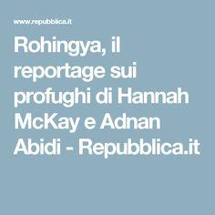 Rohingya, il reportage sui profughi di Hannah McKay e Adnan Abidi - Repubblica.it