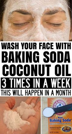 Wash Your Face with Coconut Oil and Baking Soda 3 Times a Week and This Will Happen in a Month! tipps Wash Your Face with Coconut Oil and Baking Soda 3 Times a Week and This Will Happen in a Month! Beauty Tips For Face, Natural Beauty Tips, Health And Beauty Tips, Beauty Secrets, Beauty Skin, Natural Skin Care, Beauty Products, Health Tips, Face Beauty