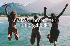 Bucket List: Make Summer 2016 unforgettable