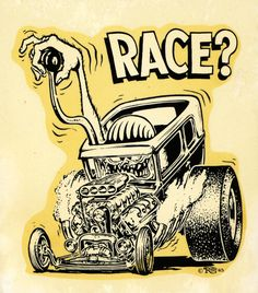 "Ed ""Big Daddy"" Roth race? decal   In H. S. I drew this car so often that I could do it from memory with out any thing to look at."