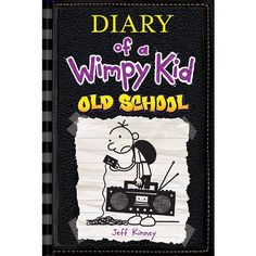 Old School (Diary of a Wimpy Kid Series by Jeff Kinney (Hardcover) by Jeff Kinney Jeff Kinney, Got Books, Books To Read, Children's Books, Wimpy Kid Series, Tapas, Wimpy Kid Books, Roman Jeunesse, School Diary
