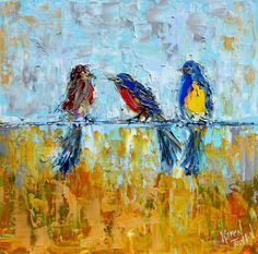 Original Oil Painting Three Birds impressionism by Karensfineart