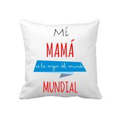 #cojinpersonalizado con el diseño Mi Mamá es la Mejor del Mundo Mundial, madre y además abuaela #DiaDeLaMadre