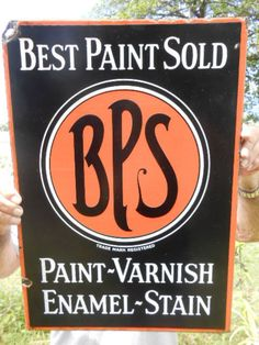 Vintage Sign BPS Best Paint Sold Porcelain Flange Nice Colors Good Gloss #BPS