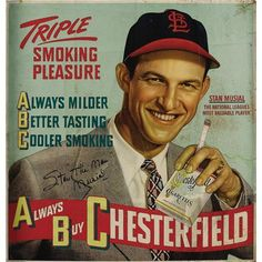 Baseball players endorsing cigarettes. Yes. I will be exclusively responsible for Dayn Perry's presence on pinterest.