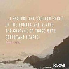 Restore the crushed spirit