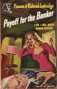 Payoff for the Banker by Frances and Richard Lockridge, A Mr. and Mrs. North mystery