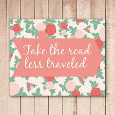 Take the Road Less Traveled Printable Wall by PaperCanoePrintables, $5.00