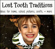 Loosing teeth is a fun milestone for kids! Here are some ideas for celebrating those lost teeth!