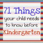 71 things your child needs to know before kindergarten.I am sure I know most since I was in Kindergarten but just in case I miss something! Alphabet Kindergarten, Before Kindergarten, Kindergarten Readiness, Starting Kindergarten, Kindergarten Preparation, Starting School, School Readiness, Kindergarten Party, School Starts