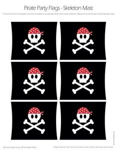 Pirate Party Flags - Skull and Cross Bones Mast-Style Flags - DIY Printable Parties Pirate Day, Pirate Birthday, Pirate Theme, Pirate Halloween, Pirate Crafts, Party Flags, Pirate Skull, Baby Party, Sofia Party