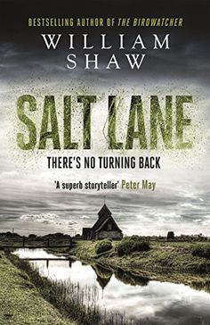 Salt Lane: DS Alexandra Cupidi: Book 1 [Kindle Edition] by William Shaw Book Club Books, Book Nerd, Book Lists, Book 1, Cool Books, I Love Books, Books To Read, My Books, Val Mcdermid