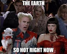 After Reading That Last Month Was Earth's Hottest In Recorded History