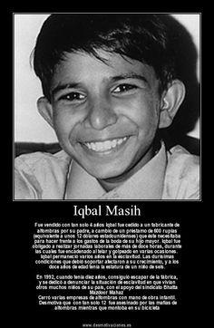 16 de abril: Día Internacional Contra la Esclavitud Infantil, en homenaje al niño pakistaní Iqbal Masih
