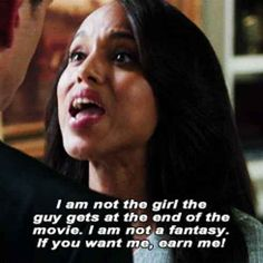 I love, love, love this show! Scandal is a fantastic show! One of my top five favorites for sure! Tv Quotes, Movie Quotes, Life Quotes, Story Quotes, This Is Your Life, In This World, Olivia Pope Quotes, Favorite Quotes, Best Quotes