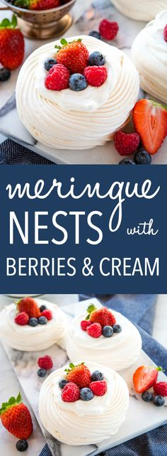 These Meringue Nests with Berries and Vanilla Cream make the perfect light-tasting summer dessert that's gluten-free and packed with fresh fruit! Light Summer Desserts, Fresh Fruit Desserts, Meringue Desserts, Summer Dessert Recipes, Easy Desserts, Delicious Desserts, Meringue Cookies, Gourmet Recipes, Cake Recipes