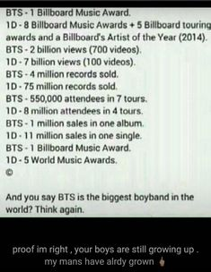 1D is the biggest boyband in the world still and will be forever..... So stop saying that it is BTS