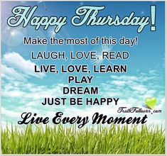 20 Thursday Quotes To Fill Your Day With Positive Thoughts Pertaining To Thursday Quotes For Work Source: 20 Thursday Quotes For Work Happy Thursday Work Quotes Images Funny Thursday Quotes, Thursday Morning Quotes, Happy Thursday Images, Thursday Greetings, Thursday Humor, Funny Good Morning Quotes, Thankful Thursday, Good Morning Happy, Morning Humor