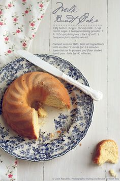 I really like the pattern of that plate!!! anyone know what it's called?? Milk bundt cake ....looks good too.......