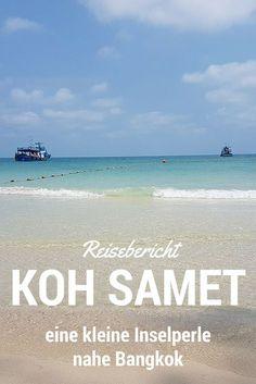 Reisebericht Koh Samet - eine kleine Inselperle nahe Bangkok