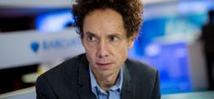 Malcolm Gladwell's 5 Best Life Lessons for #Entrepreneurs | Inc.com