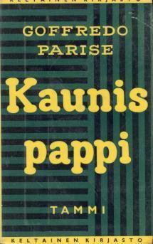 Kaunis pappi | Kirjasampo.fi - kirjallisuuden kotisivu