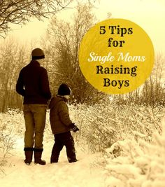 5 Parenting Tips for Single Moms with Boys