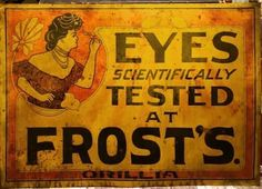 Porcelain Signs, Old Signs, Vintage Advertisements, Frost, Antiques, Ontario, Tin, Advertising, Design