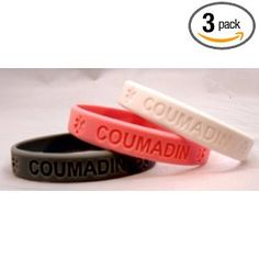 didn't know they had these silicone bracelets for coumadin/warfarin