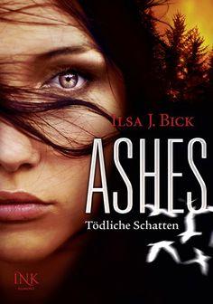 Tödliche Schatten (Ashes, #2) SHADOWS by Ilsa J Bick, Germany