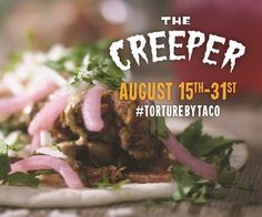 Will you take on the Creeper? Available now!   Torchy's Tacos - Some Like it Hot