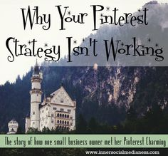 Why your Pinterest strategy isn't working - how I found my Pinterest Charming using these simple steps to grow my Pinterest account to give me more traffic than Facebook, Twitter and Google combined.