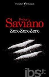 Roberto Saviano - ZeroZeroZero una historia increible sobre drogas y carteles peligrosos...