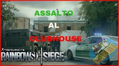 Rainbowsix|siege : Assalto al clubhouse (ranked)