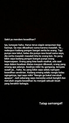 Quotes Rindu, Today Quotes, Quotes From Novels, Reminder Quotes, Text Quotes, Mood Quotes, People Quotes, Life Quotes, Cheesy Quotes