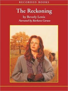 beverly lewis books   Reckoning, Beverly Lewis