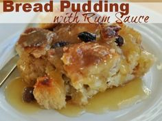 Bread Pudding with Rum Sauce Bajan Style Barbados
