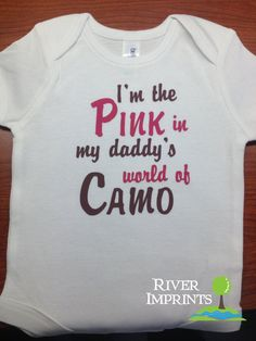 PINK in Daddy's world of CAMO, baby girl onesie