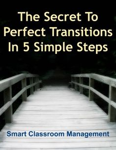The Secret To Perfect Transitions- Great read and reminder about how to get kids to transition.